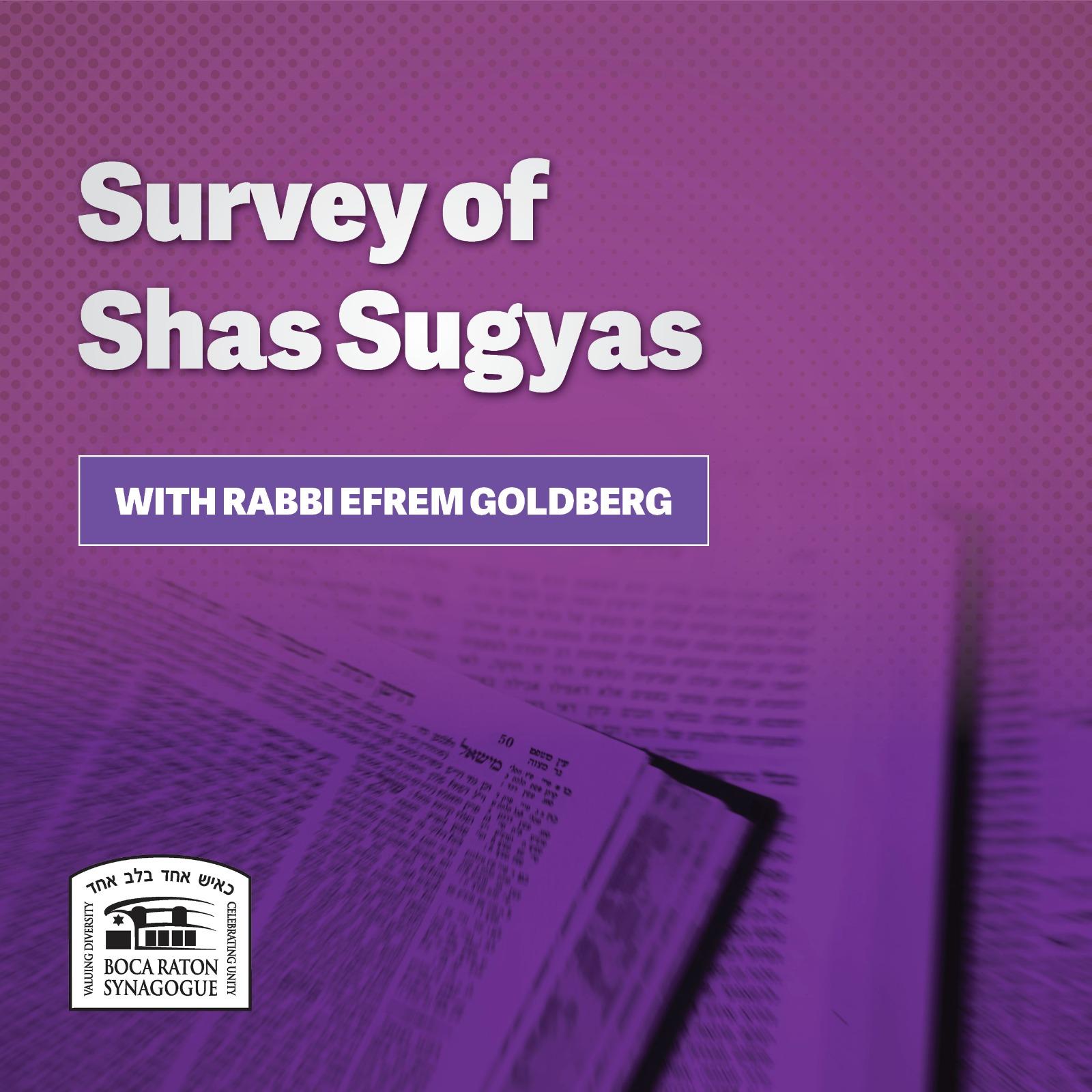 Listen: Survey of Shas Sugyas