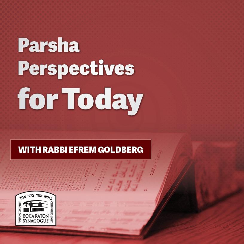 Listen: Parsha Perspectives